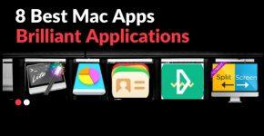 8 Best Mac Apps