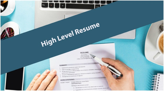 High Level resume